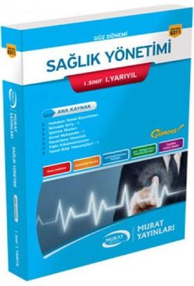Murat Yayınları 1. Sınıf 1. Yarıyıl Sağlık Yönetimi (Kod 6311)