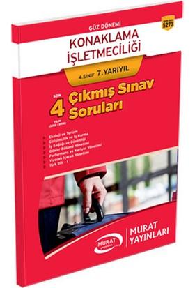 Murat Yayınları 4. Sınıf 7. Yarıyıl Konaklama İşletmeciliği Çıkmış Sınav Soruları (Kod 5273)