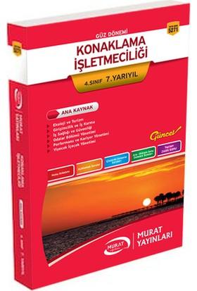 Murat Yayınları 4. Sınıf 7. Yarıyıl Konaklama İşletmeciliği (Kod 5271)