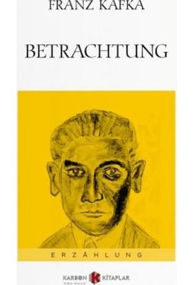 Betrachtung: Almanca - Franz Kafka