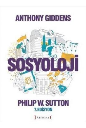 Sosyoloji: 7. Edisyon - Anthony Giddens