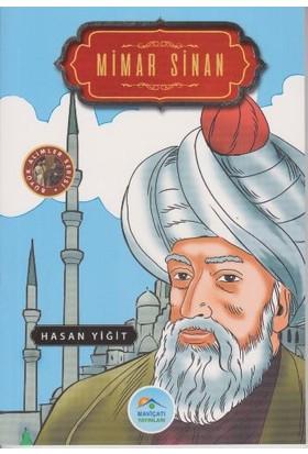 Büyük Alimler Serisi: Mimar Sinan