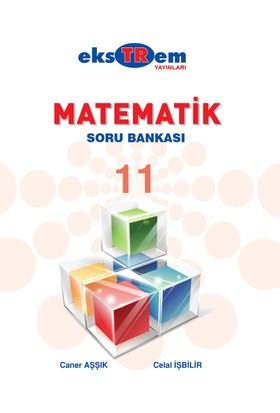 Ekstrem Yayınları 11. Sınıf Matematik Soru Bankası