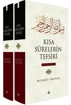 Kısa Surelerin Tefsiri (2 Cilt Takım) - Mehmet Okuyan
