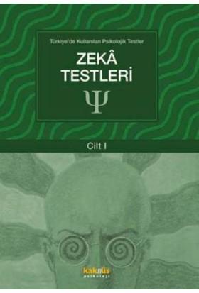 Türkiye'De Kullanılan Psikolojik Testler Cilt 1: Zeka Testleri