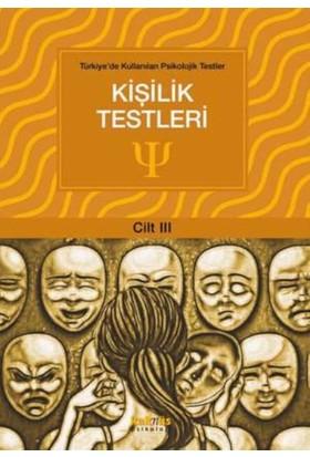 Türkiye'De Kullanılan Psikolojik Testler Cilt 3: Kişilik Testleri
