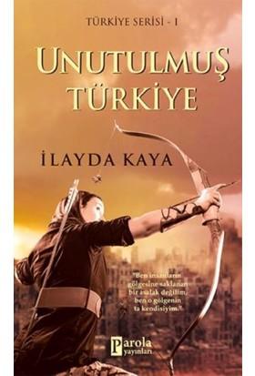 Unutulmuş Türkiye - İlayda Kaya