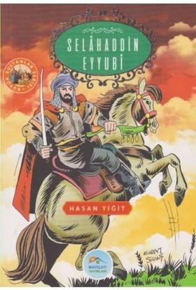 Büyük Sultanlar Serisi: Selahaddin Eyyubi