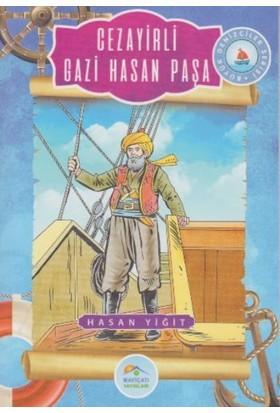 Büyük Denizciler Serisi: Cezayirli Gazi Hasan Paşa