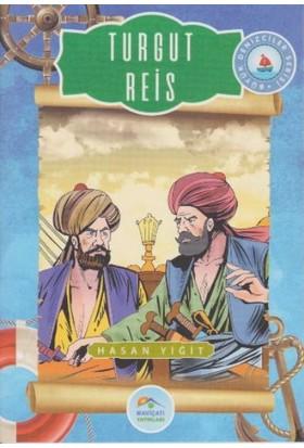 Büyük Denizciler Serisi: Turgut Reis