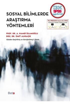 Sosyal Bilimlerde Araştırma Yöntemleri - Ahmet Hamdi İslamoğlu
