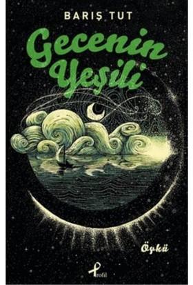 Gecenin Yeşili - Barış Tut