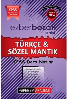 Pegem Akademi Yayıncılık Kpss 2017 Ezberbozan Türkçe & Sözel Mantık Ders Notları - Savaş Doğan