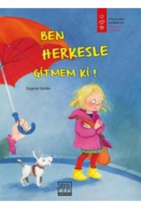 Ben Herkesle Gitmem Ki! - Dagmar Geisler