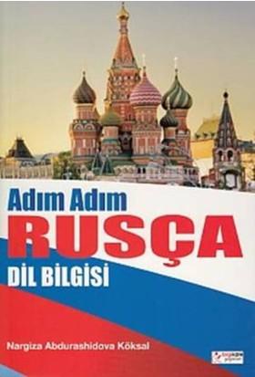 Adım Adım Rusça Dil Bilgisi - Nargiza Abdurashidova Köksal