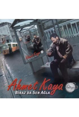 Ahmet Kaya -Biraz Da Sen Ağla (CD)