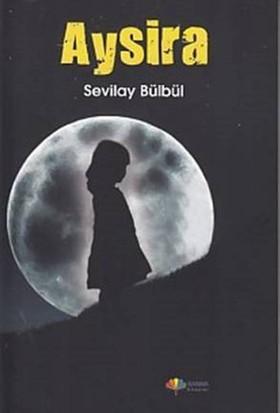 Aysira - Sevilay Bülbül