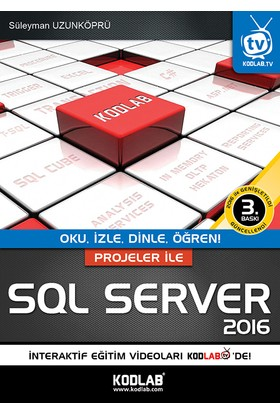 Projeler İle Sql Server 2016 - Süleyman Uzunköprü