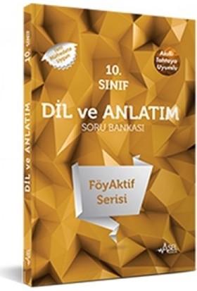 Asel Föyaktif 10.Sınıf Dil Ve Anlatım Sb.