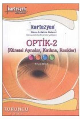 Kartezyen Yayınları Fizik-20 Optik 2 Küresel Aynalar Kırılma Renkler Konu Anlatım Fasikülü (Turuncu Seri)