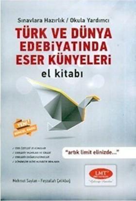 Limit Yayınları Türk Ve Dünya Edebiyatında Eser Künyeleri El Kitabı Limit Yayınları - Feyzullah Çelikbağ