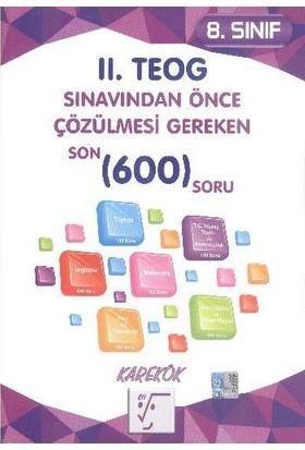 Karekök Yayınları 8. Sınıf Iı.Teog Sınavından Önce Çözülmesi Gereken 600 Soru