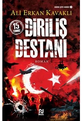 15 Temmuz Diriliş Destanı - Ali Erkan Kavaklı