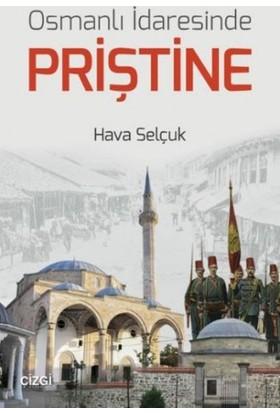 Osmanlı İdaresinde Priştine
