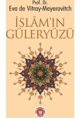 İslamın Güleryüzü - Eva de Vitray-Meyerovitch