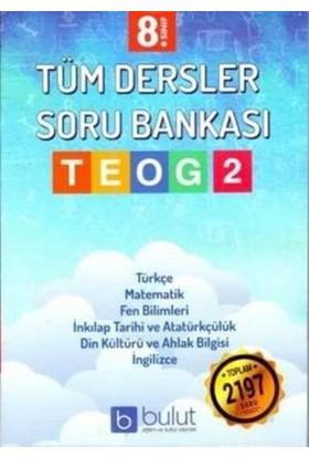 Bulut Eğitim Ve Kültür Yayınları 8. Sınıf Teog 2 - Tüm Dersler Soru Bankası