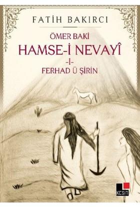 Hamse-İ Nevayi-Ferhad Ü Şirin 1