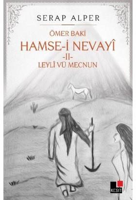 Hamse-İ Nevayi: Leyli Vü Mecnun 2