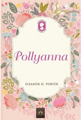Pollyanna (Ciltli Özel Bez Baskı) - Eleanor H. Porter