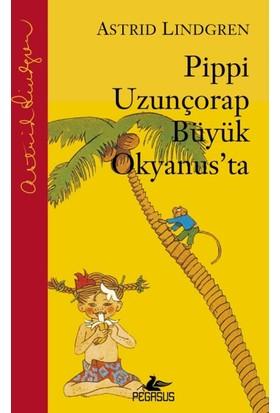 Pippi Uzunçorap Büyük Okyanus'ta (Ciltli) - Astrid Lindgren