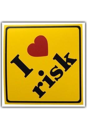 Tvet I Love Risk Kalpli Yazı Araba Oto Sticker ( 9Cm * 9Cm )