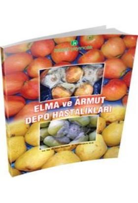 Hasad Elma ve Armut Depo Hastalıkları Kitabı