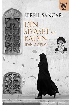 Din, Siyaset Ve Kadın: İran Devrimi