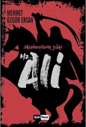 Hz. Ali: Mazlumların Şahı