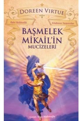 Başmelek Mikailin Mucizeleri