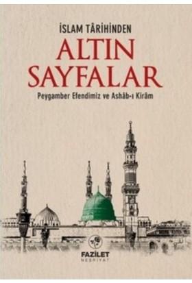 İslam Tarihinden Altin Sayfalar
