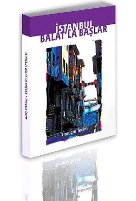 İstanbul Balat'La Başlar
