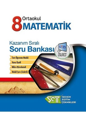 Seçkin Eğitim Teknikleri 8. Sınıf Matematik Kazanım Sıralı Soru Bankası