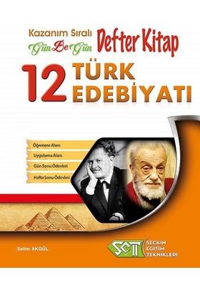 Seçkin Eğitim Teknikleri 12. Sınıf Türk Edebiyatı Kazanım Sıralı Gün Be Gün Defter Kitap