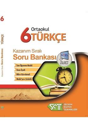 Seçkin Eğitim Teknikleri 6. Sınıf Türkçe Kazanım Sıralı Soru Bankası