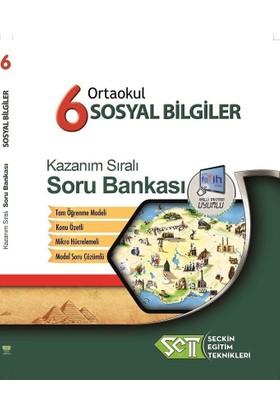 Seçkin Eğitim Teknikleri 6. Sınıf Sosyal Bilgiler Kazanım Sıralı Soru Bankası