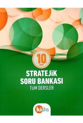 Kida 10. Sınıf Tüm Dersler Stratejik Soru Bankası