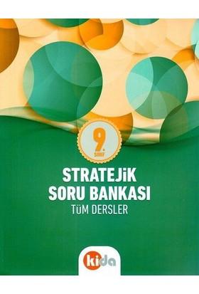 Kida 9. Sınıf Tüm Dersler Stratejik Soru Bankası