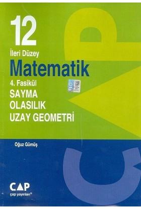 Çap Yayınları 12. Sınıf İleri Düzey Matematik 4. Fasikül Sayma Olasılık Uzay Geometri