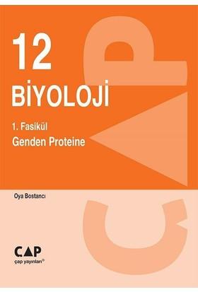 Çap Yayınları 12. Sınıf 1. Fasikül Genden Proteine
