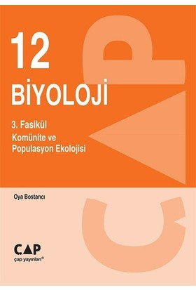 Çap Yayınları 12. Sınıf Biyoloji 3. Fasikül Komünite Ve Populasyon Ekolojisi
